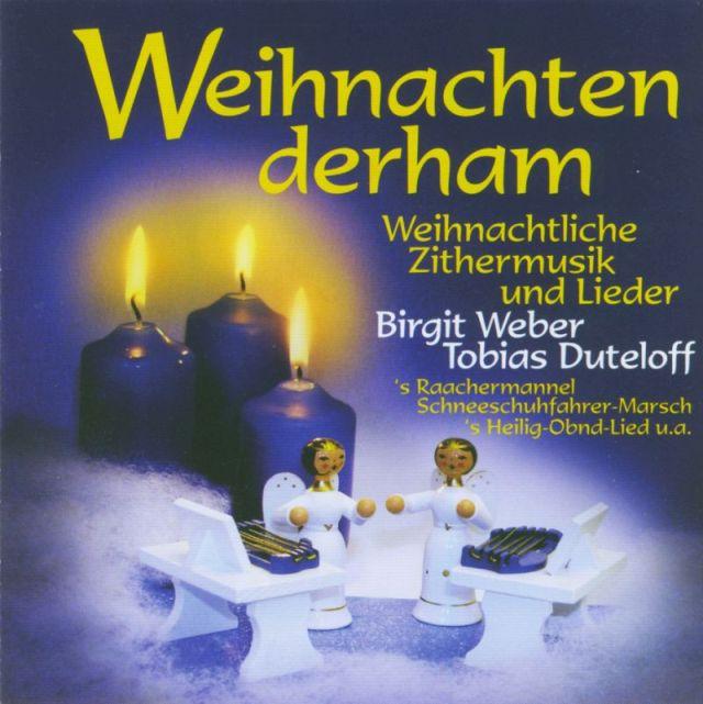 Erzgebirgische Weihnachtslieder.Duo Zitherklang Cds